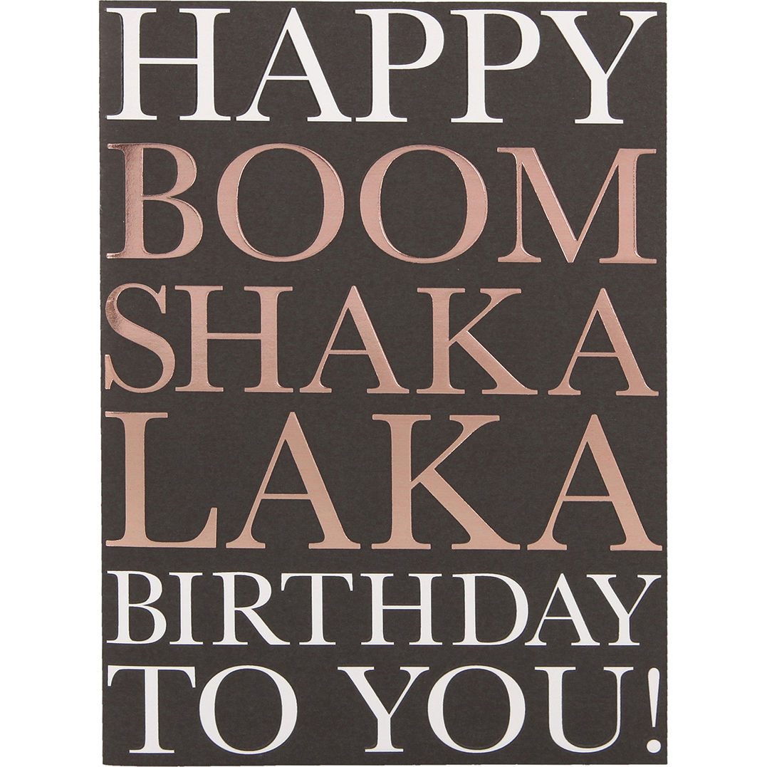NEU Grußkarte DIN A6, Happy Boom Shakalaka Birthday to you! - Ideal passend zu unseren Ballongrüßen